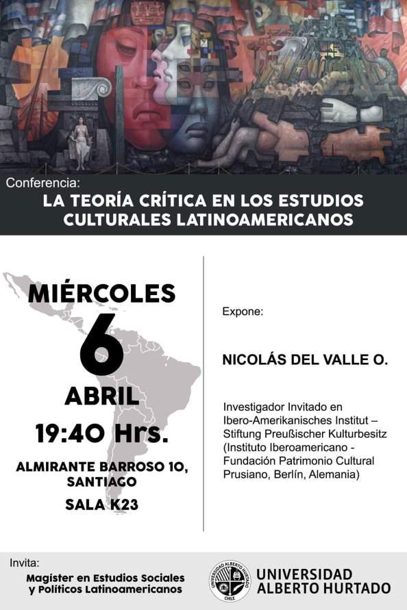 """Conferencia: """"La teoría crítica en los estudios culturales latinoamericanos"""""""