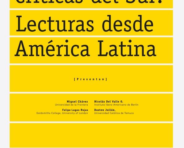 """Workshop Internacional """"Teorías críticas latinoamericanas: NuevosEnfoques"""""""
